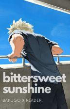 Bittersweet Sunshine (Bakugo x Reader) by marshmallow_kacchan