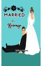 Married For Revenge (Sample) by star5589