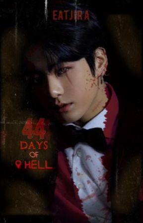 44 Days Of Hell : Jeon Jungkook [ 21+ ] by Eatjira