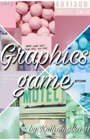 Graphics game [PLNO] by Knihomolka_11