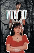 Wake Up❧Sungjoy by viersora