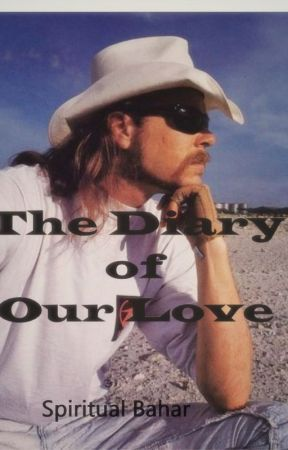 The Diary of Our Love by SpiritualBahar