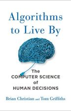 Algorithms to Live By by Brian Christian by wozajafu82601