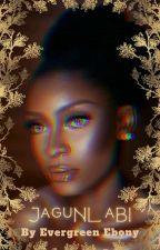 JAGUNLABI || ONC 2021✔ by Evergreen_Ebony