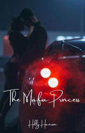 The Mafia Princess by HollyHanson5