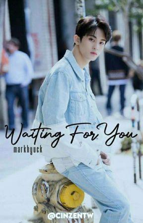 Waiting For You - MARKHYUCK.  by cinzentw