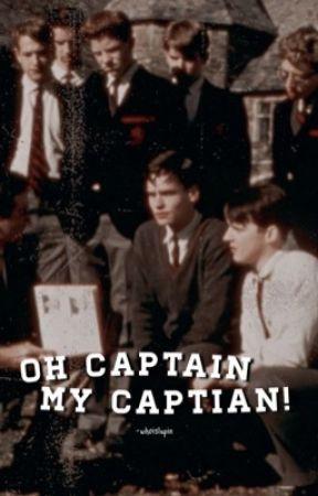 OH CAPTAIN MY CAPTAIN!,  plot shop. by -HE4VNLY