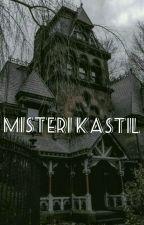 MISTERI KASTIL || Ft. BTXTENH by dhearezkita