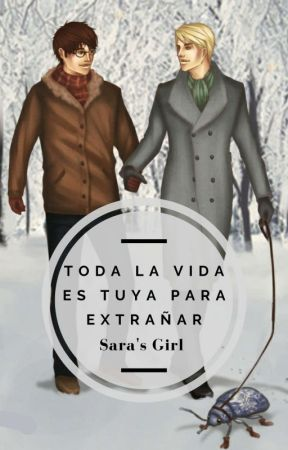 Toda La Vida Es Tuya Para Extrañar by crusheidi