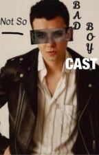 Cast of 'Not So Bad Boy' by vanessalovesafter