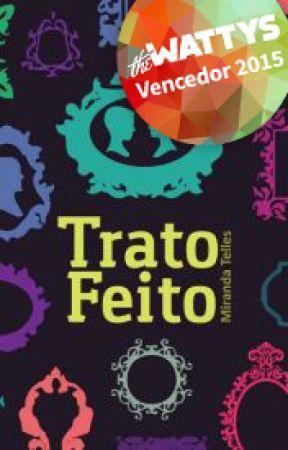 Trato Feito #1 (DEGUSTAÇÃO) by MirandaTelles