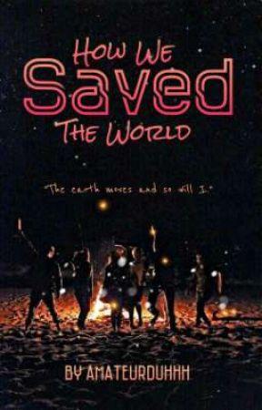 how we saved the world •a zodiac story• by amateurduhhh