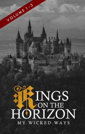Kings On The Horizon by MyWickedWays