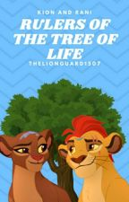 King Kion & Queen Rani ( Rulers Of The Tree Of Life )~{ ON HOLD } by thelionguard1507