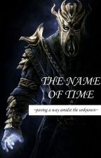 [SKYRIM]: The Name of Time - Miraak & Female Dragonborn Fanfiction by Ciama-999