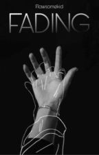 FADING // Dreamnotfound by flawsomekid