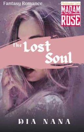 The Lost Soul by Miss_DiaNana