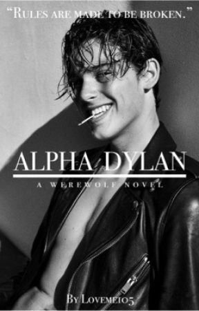 Alpha Dylan by Loveme105