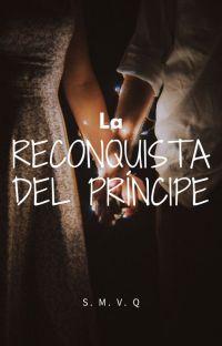 La reconquista del príncipe [#2] cover