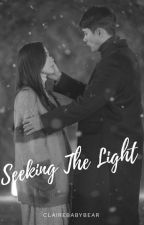 Seeking The Light by Clairebabybear