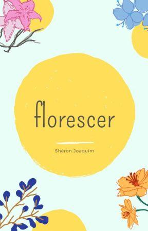 Florescer by SheronJo