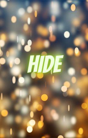 HIDE by nadz_ropero12