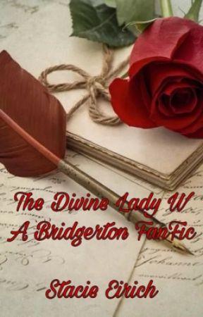 The Divine Lady W - A Bridgerton FanFic by spacetodream