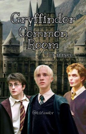 Gryffindor Common Room - Drarryco - Capítulo Único by easiwer