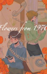 flowers from 1970 // dreamnotfound (finished) cover