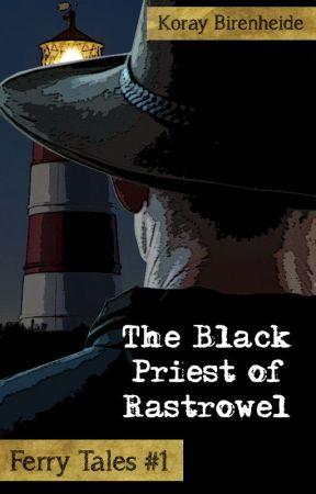 The Black Priest of Rastrowel by Sagamund
