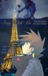 Stay With Me by leafyx