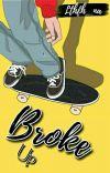 Broke Up (END) (SUDAH REVISI)  cover