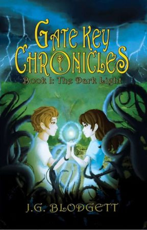 The Dark Light: Gate Key Chronicles: Book I by jgblodgett26