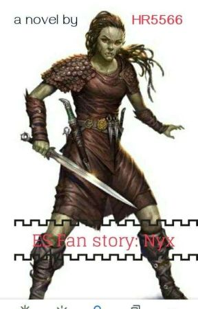 ES fan story:   Nyx's Journal by HR5566