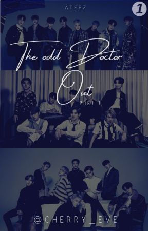 The Odd Doctor Out   ATEEZ   S. 1 by cherry_eve