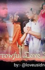 Sorrowful Love Life [Completed✓] by loveusidneet