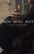 thou shall not // j. volturi by arafina505