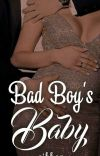 Bad boys baby ( Completed ✔️) cover