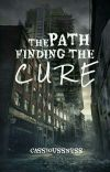 THE PATH FINDING THE CURE (On-going)  cover