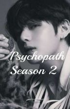 Taekook ff [Psychopath] Season 2 (SHORT UPDATES) by natms12345