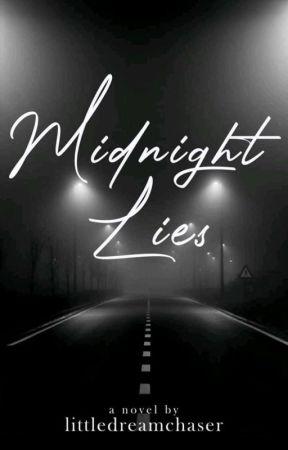 Midnight Lies by littledreamchaser