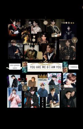 YOU ARE ME & I AM YOU by Khai-syun