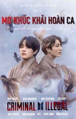 Đọc truyện [TaeKook/VKook] Mơ Khúc Khải Hoàn Ca