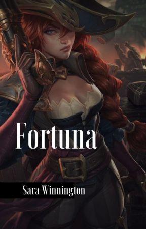 Fortuna - League of Legends (Historia Corta) by SaraWinnington