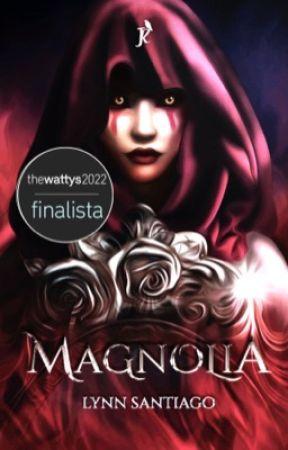 Magnolia {En edición} by LynnS13