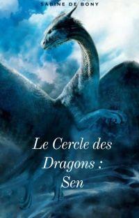 Le Cercle des Dragons - Tome 1 : SEN cover