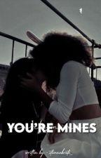 you're mines...👩❤️💋👩 by stunnabratz_