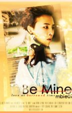 Be Mine by mbie07