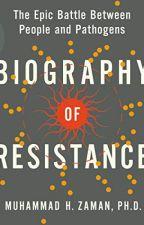 Biography of Resistance by Muhammad H. Zaman by casajadi70006
