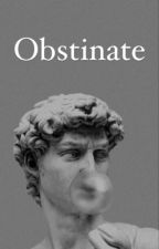 obstinate-JM  by Estesfriend